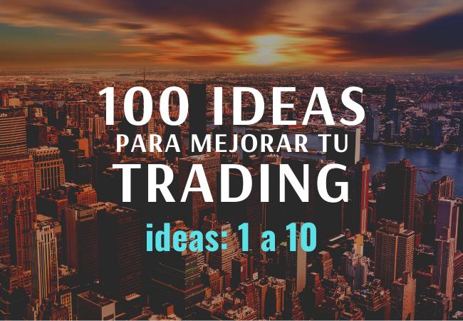 100 ideas para mejorar tu trading plan