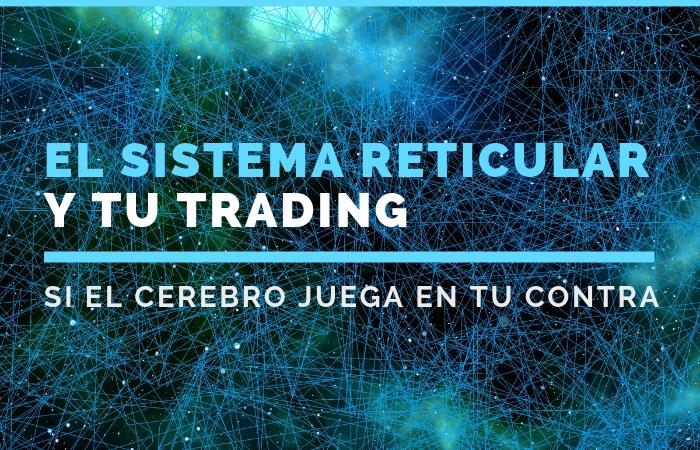 El sistema reticular y tu trading