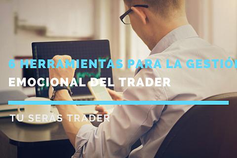 Seis herramientas para la gestión emocional del trader