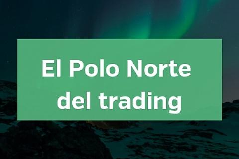 El Polo Norte del trading