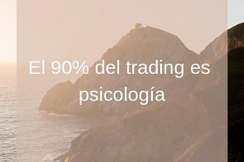 El 90% del trading es psicología