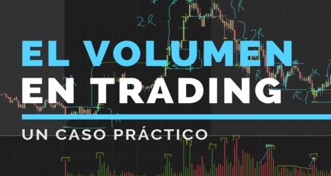 Cómo usar correctamente el volumen en el trading