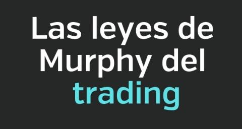 Las leyes de Murphy del trading