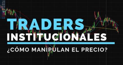 Descubre cómo ganan los traders institucionales