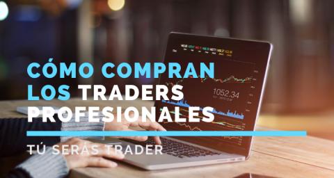 Cómo compran los traders profesionales