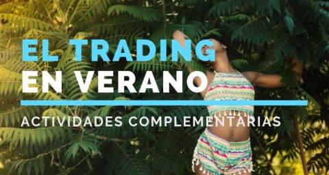 El trading en verano